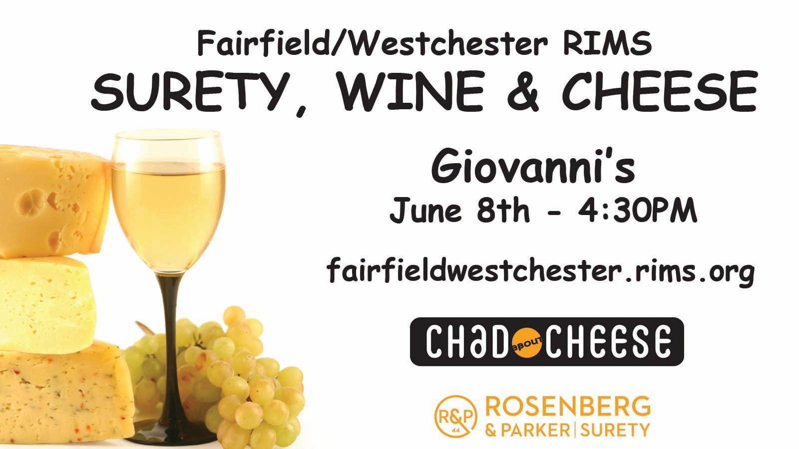Rosenberg & Parker | Surety, Wine and Cheese